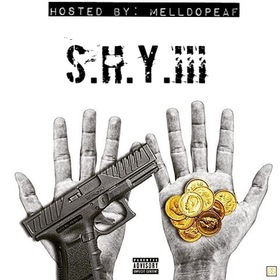 S.H.Y. III MellDopeAF front cover