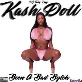 Kash Doll - Been A Bad Bytch DJ Tally Ragg front cover
