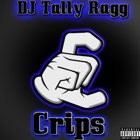 Crips DJ Tally Ragg front cover