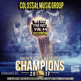 We Got The Hitz Vol.44 Presented By CMG Colossal Music Group front cover
