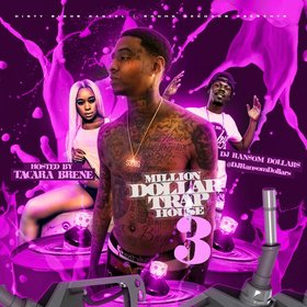 Million Dollar Trap House Pt.3 ( Hosted By Tacara Brene) DJ Ransom Dollars front cover
