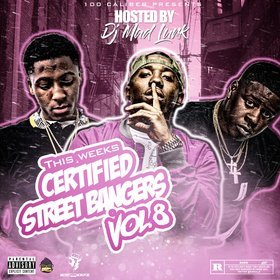 This Weeks Certified Street Bangers Vol.8 DJ Mad Lurk front cover