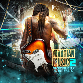 Martian Music: Best Of Lil Wayne 2 DJ Period front cover