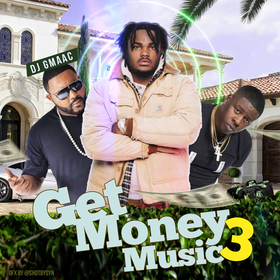 Get Money Music 3 DJ GMAAC front cover