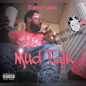 Mud Talk Dj Illy Jay front cover