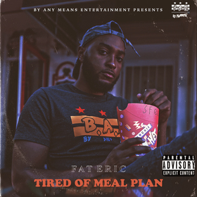 Tired Of Meal Plan Fat Eric front cover