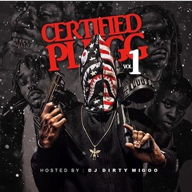 Certified Plugg DJ Big Migoo front cover