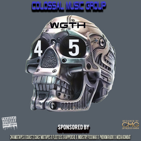 We Got The Hitz Vol.45 Presented By CMG Colossal Music Group front cover