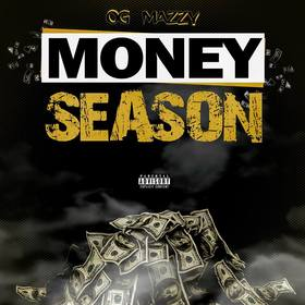 Money Season THE REAL OG MAZZY front cover