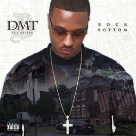 Rock Bottom DMT The Rapper front cover