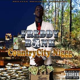 Freddy Bank :: Country City Nigg Dj Trey Cash front cover