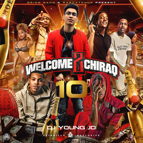 Welcome 2 Chiraq 10 DJ Young JD front cover