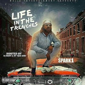 Spark1 - Life In The Trenches Dj Illy Jay front cover