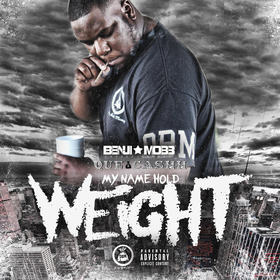 My Name Hold Weight Que Ca$hh front cover