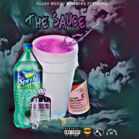 The Sauce Tape Filthy Money Mixtapes front cover
