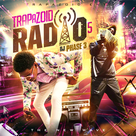 Trapazoid Radio 5: The New Wave DJ Phase 3 front cover
