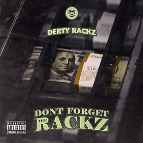 Don't Forget The Rackz Derty Rackz front cover