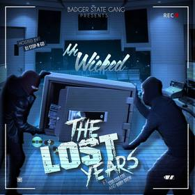 The Lost Years by Mr. Wicked DJ Stop N Go front cover