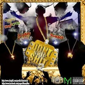 Dont Skip Shit 2 by Mighty Smurf, Menace DJ Stop N Go front cover
