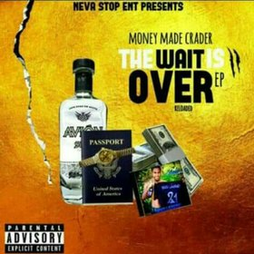 """The Wait Is Over 2 Reloaded """"EP"""" Money Made Crader front cover"""