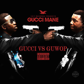 Gucci Vs Guwop Gucci Mane front cover