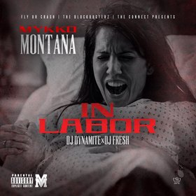In Labor Mykko Montana front cover
