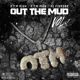 Out The Mud Vol. 1 O.T.M front cover