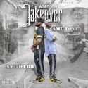 Amg The Takeover by AMG TONE