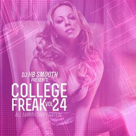College Freak 24 (Mariah Carey Edition) DJ HB Smooth front cover