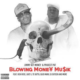 Blowing Money ft Jimmy Get Money Project Pat front cover