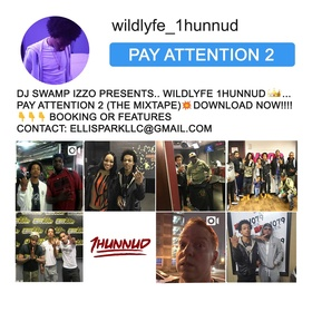 Pay Attention 2 Wildlyfe 1Hunnnud front cover