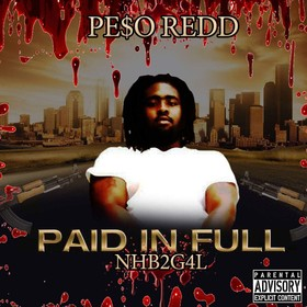 Paid In Full Pe$o Redd front cover
