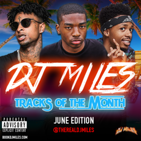Tracks of the Month (June Edition) (2017) DJ Miles front cover