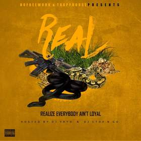 R.E.A.L (Realize.Everybody.Ain't.Loyal) Trapp front cover