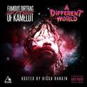 "Famous Dirtbag Da Prince of Kamelot ""A Different World"" by Camelot"