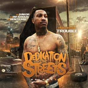 Dedication 2 The Streets 5 (Hosted By Trouble) DJ Junior front cover