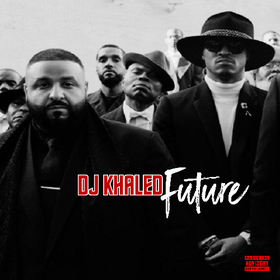 Future Khaled DJ Jeff Duran front cover