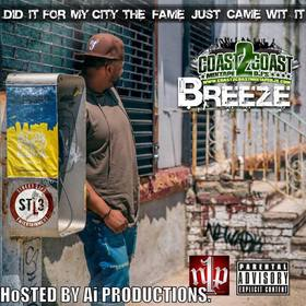 Breeze Presents Did it for my City the Fame just came with It DJ Ike The Producer front cover
