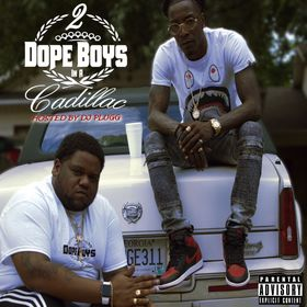 2 Dope Boys In A Cadillac Reck442 (@Reck442) front cover
