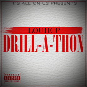 Drill A Thon Louie P front cover