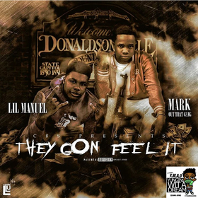 CBS LilManuel & MarkOutDatGang - They Gon Feel It TyyBoomin front cover
