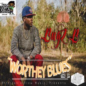 Bugz B - Worthey Blues TyyBoomin front cover