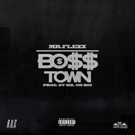 Bo$$Town Mr. Flexx front cover