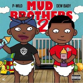 Mud Brothers 2 Dew Baby front cover