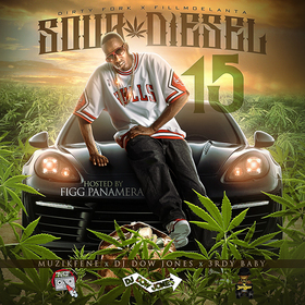 Sour Diesel 15 (Hosted by Figg Panamera) DJ Dow Jones front cover