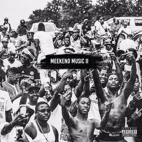Meekend Music II Meek Mill front cover