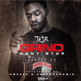 Grind Dont Stop Tez front cover