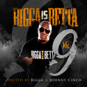 Bigga Is Betta 9 Bigga Rankin front cover