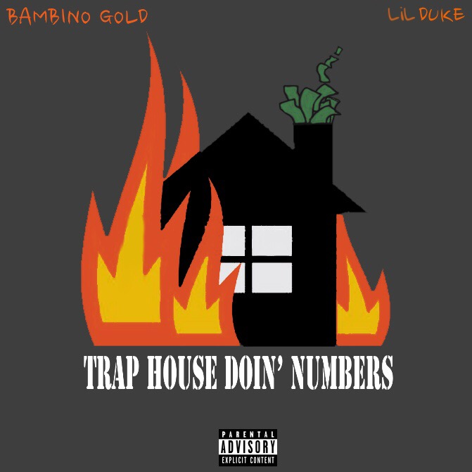 Bambino Gold - Trap House Doin' Numbers (Feat  Lil Duke