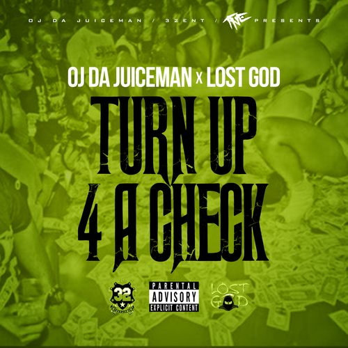 oj-da-juiceman-turn-up-4-a-check-feat-lost-god